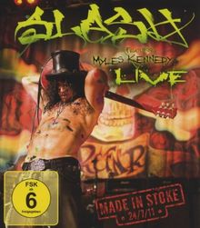 Slash feat. Myles Kennedy - Live/Made In Stoke 24/7/11 [Blu-ray]