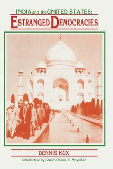 India and the United States: Estranged Democracies 1941-1991
