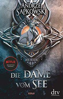 Die Dame vom See: Roman, Die Hexer-Saga 5