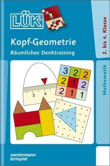 LÜK: Kopf-Geometrie: Räumliches Denktraining für Klasse 2 bis 4