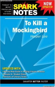 """""""To Kill a Mockingbird"""" (SparkNotes Literature Guide)"""