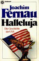Halleluja. Die Geschichte der USA