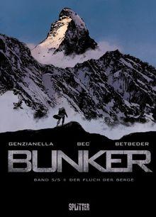 Bunker 05. Der Fluch der Berge