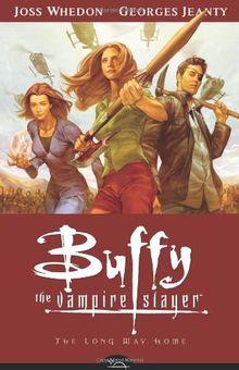 Buffy the Vampire Slayer: The Long Way Home (Buffy the Vampire Slayer GN (Dark Horse))