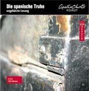 Die spanische Truhe / 2 CDs . Eine Hercule Poirot Krimi