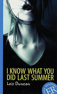 I know What You Did Last Summer: Englische Lektüre für das 3. Lernjahr. Mit Annotationen