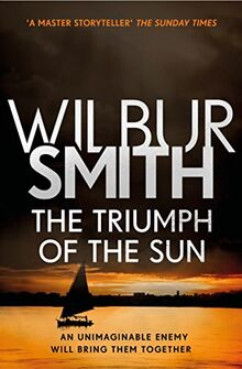 Smith, W: Triumph of the Sun (Courtney series)