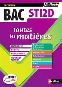 Sciences technologies de l'industrie et du développement durable Bac STI2D : Toutes les matières