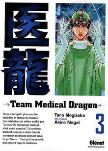 Team Medical Dragon, Tome 3 :