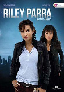 RILEY PARRA: BETTER ANGELS (OmU)
