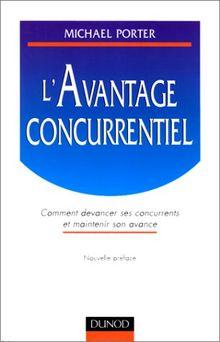 L'avantage concurrentiel (Strategie Manag)