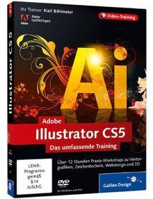Adobe Illustrator CS5: Das umfassende Training