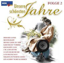 WDR 4 - Unsere schönsten Jahre - Folge 2
