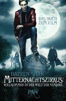 Mitternachtszirkus - Willkommen in der Welt der Vampire: Das Buch zum Film