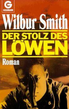 Der Stolz des Löwen. Roman.