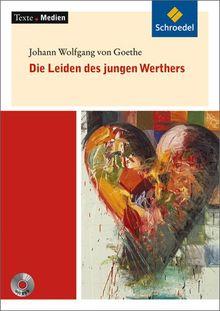 Texte.Medien: Johann Wolfgang von Goethe: Die Leiden des jungen Werthers: Textausgabe mit Materialien und DVD