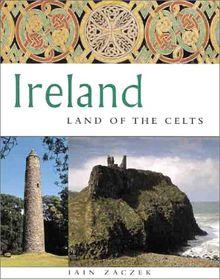 Ireland: Land of the Celts