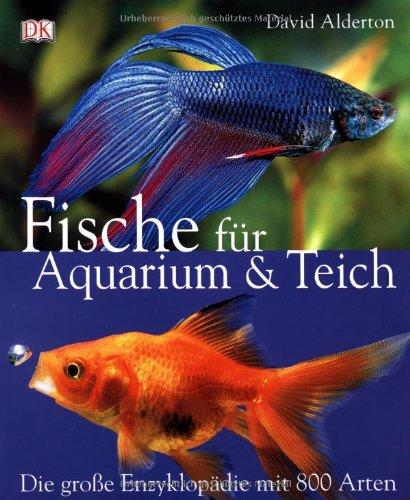 fische f r aquarium teich die grosse enzyklop die mit. Black Bedroom Furniture Sets. Home Design Ideas