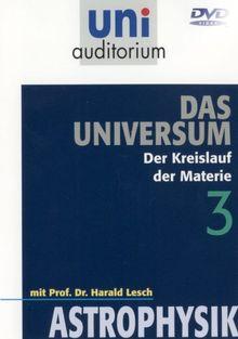 Uni Auditorium - Universum, Teil 3: Kreislauf der ...