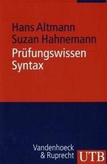 Prüfungswissen Syntax: Arbeitstechniken - Klausurfragen - Lösungen