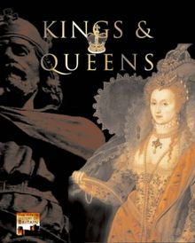 Kings & Queens (Pitkin History of Britain)