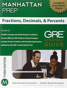 Fractions, Decimals, & Percents GRE Strategy Guide, 3rd Edition (Manhattan Prep GRE Strategy Guides)