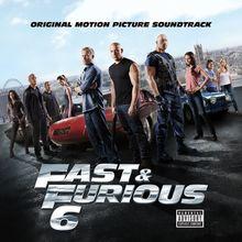 Fast & Furious 6 - Original Soundtrack