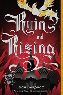 Ruin and Rising: The Grisha Trilogy 3