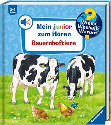 Bauernhoftiere (Wieso? Weshalb? Warum? Mein junior zum Hören (Soundbuch), Band 1)