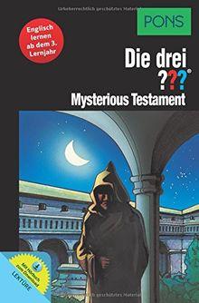 PONS Die drei ??? - Mysterious Testament: Englisch lernen mit Justus, Peter und Bob