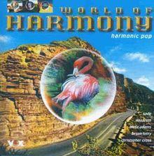 World of Harmony-Harmonic Pop