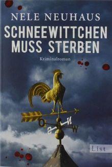 Schneewittchen muss sterben: Der vierte Fall für Bodenstein und Kirchhoff (Ein Bodenstein-Kirchhoff-Krimi)