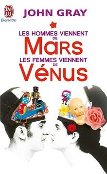 Les hommes viennent de Mars les femmes viennent de Venus (Bien Etre)