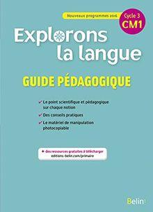 Explorons la langue CM1 : Guide pédagogique