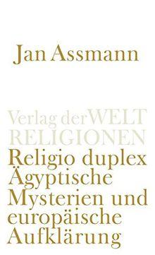 Religio duplex: Ägyptische Mysterien und europäische Aufklärung