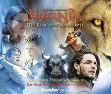 Die Chroniken von Narnia - Die Reise auf der Morgenröte. Hörbuch 5 CDs. Gelesen von Philipp Schepmann: Das Mega-Filmereignis - Nur im Kino!