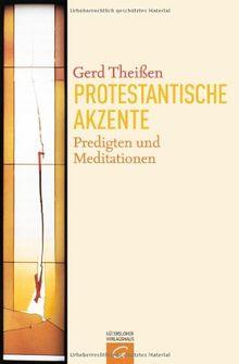 Protestantische Akzente: Predigten und Meditationen