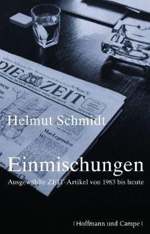 Einmischungen: Ausgewählte ZEIT-Artikel 1983 bis heute