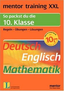 mentor training XXL. 10. Klasse. Deutsch / Englisch / Mathematik