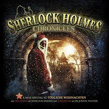 Sherlock Holmes Chronicles - XMAS-Special: 02 - Tödliche Weihnachten