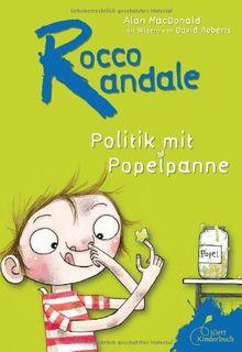 Rocco Randale. Politik mit Popelpanne