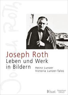 Joseph Roth: Leben und Werk in Bildern