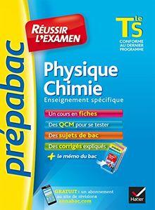 Prepabac Reussir L'examen: Tle - Physique Chimie - S (Enseignement Obligatoi