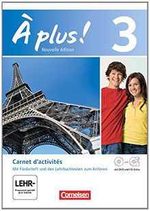 À plus! - Nouvelle édition: Band 3 - Carnet d'activités mit CD-Extra und DVD-ROM