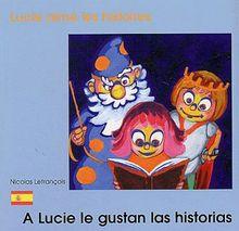 Lucie aime les histoires - Nicolas Lefrançois
