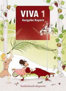 VIVA 1 - Ausgabe Bayern: Lehrgang für Latein ab Klasse 6