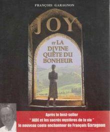Joy et la divine quête du bonheur