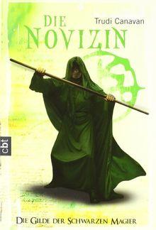 Die Novizin. Die Gilde der Schwarzen Magier 02