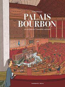 Palais-Bourbon, les coulisses de l Assemblée nationale