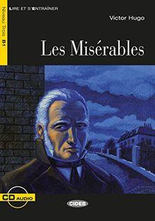 Les Misérables: Französische Lektüre für das 3. und 4. Lernjahr. Buch + Audio-CD (Lire et s'entrainer)